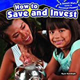 How to Save and Invest, Ryan P. Randolph, 1477707425