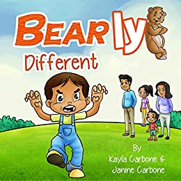 Bearly Different by [Carbone, Kayla, Carbone, Janine]