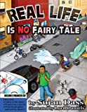 Real Life Is No Fairy Tale, Sujan Dass, 0981617034