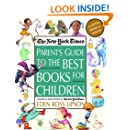The New York Times Parent's Guide to the Best Books for Children: 3rd Edition Revised and Updated