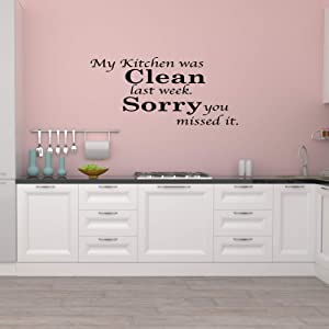Vinyl Decal My Kitchen was Clean Funny Dining Room Quote Wall Decal Sticker Vinyl Removable Letters