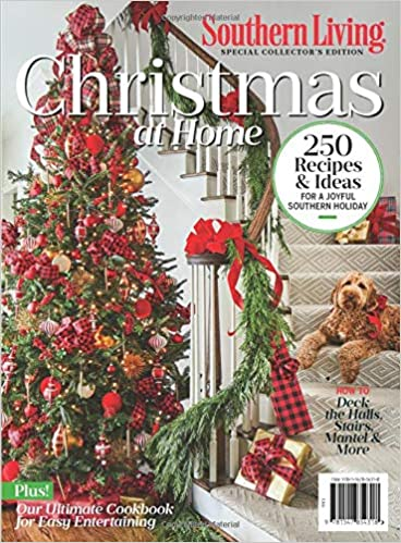 Southern Living Christmas at Home: The Editors of Southern Living