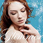 Glimmer | Stacey Wallace Benefiel