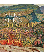 A Like Vision: The Group of Seven and Tom Thomson