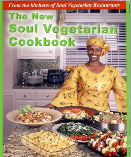 The New Soul Vegetarian Cookbook by Yafah Asiel