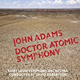 : Adams: Doctor Atomic Symphony; Guide to Strange Places
