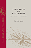 Your Brain and Law School: A Context and Practice Book (Context and Practice Series)