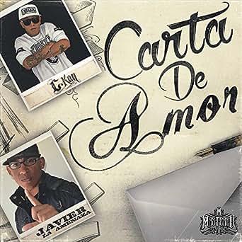 Carta de Amor (feat. Javier La Amenaza) - Single by C-Kan on ...