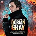 The Picture of Dorian Gray (Dramatized) Hörbuch von Oscar Wilde, David Llewellyn Gesprochen von: Alexander Vlahos, Miles Richardson, Marcus Hutton, Aysha Kala, James Unsworth, Ian Hallard