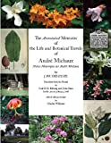 The Annotated Memoirs of the Life and Botanical Travels of André Michaux