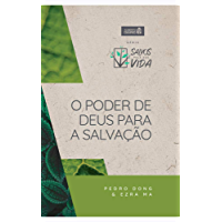 Alimento diário - Salvos pela Sua vida (O poder de Deus para a salvação Livro 1)