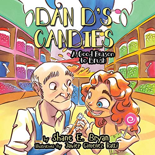 Dan D's Candies: A Good Reason to Brush