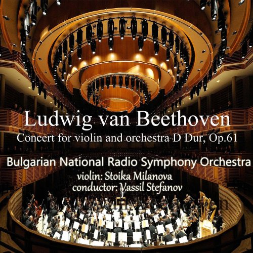 Ludwig van Beethoven: Concert for Violin and Orchestra in D Dur, Op.61