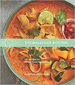 Amazon the malaysian kitchen 150 recipes for simple home amazon the malaysian kitchen 150 recipes for simple home cooking 9780544809994 christina arokiasamy books forumfinder Image collections