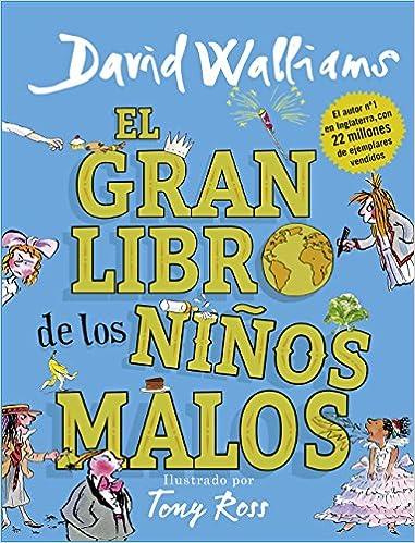El gran libro de los niños malos Col·lecció David Walliams: Amazon.es: Walliams, David, Noemí Sobregués Arias;: Libros