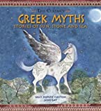Greek Myths: Stories of Sun, Stone and Sea (Classics) (The Classics)