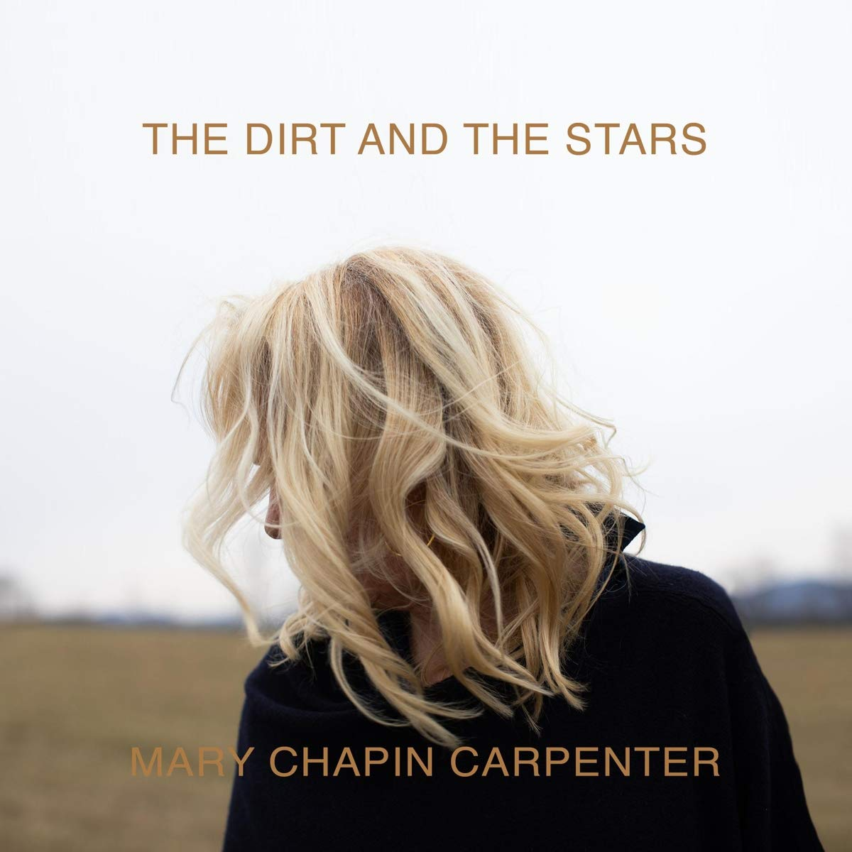 Mary Chapin Carpenter - The Dirt And The Stars - Amazon.com Music