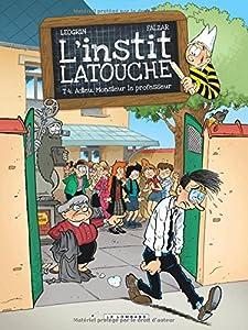 """Afficher """"L'instit Latouche n° 4<br /> Adieu, Monsieur le professeur"""""""