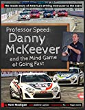 img - for Professor Speed: Danny McKeever and the Mind Game of Going Fast book / textbook / text book