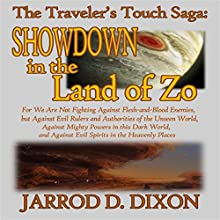 The Traveler's Touch: Showdown in the Land of Zo Audiobook by Jarrod D Dixon Narrated by Gerald Zimmerman