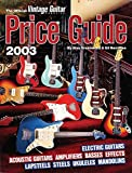 The Official Vintage Guitar  Magazine Price Guide, 2003 Edition