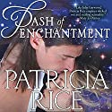 Dash of Enchantment Audiobook by Patricia Rice Narrated by Jayne Entwhistle