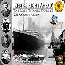 The Lost Titanic Tapes, Part 2 Speech by Geoffrey Giuliano Narrated by Geoffrey Giuliano