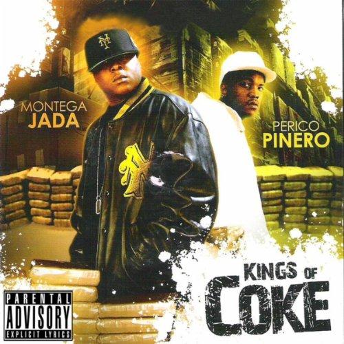 Kings Of Coke [Explicit]