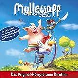 Mullewapp - Das große Kinoabenteuer der  Freunde: Hörspiel zum Kinofilm