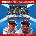 I'm Sorry I Haven't A Clue: You'll Have Had Your Tea - The Doings of Hamish and Dougal Series 1 Radio/TV Program by BBC Audiobooks Narrated by Barry Cryer, Graeme Garden