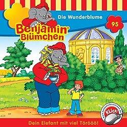 Die Wunderblume (Benjamin Blümchen 95)