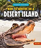 How to Survive on a Desert Island, Jim Pipe, 1448879353