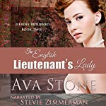 The English Lieutenant's Lady: Heroes Returned, Book 2 | Ava Stone