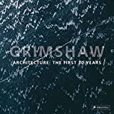 Grimshaw: Architecture: The First 30 Years
