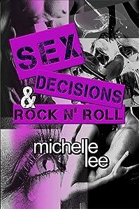 Sex, Decisions & Rock n' Roll (Redemption Tour Book 2)