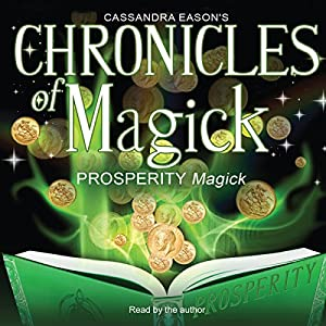 Chronicles of Magick: Prosperity Magick Speech