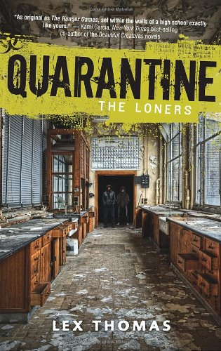 The Loners (Quarantine, No. 1)