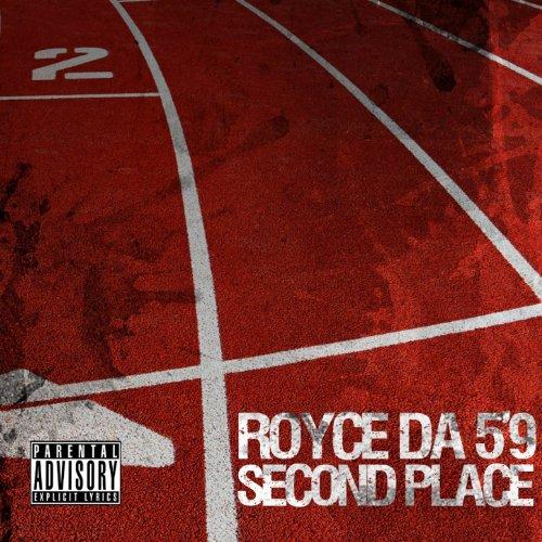 Second Place (Produced By DJ Premier) [Explicit]