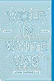 img - for Wolf in White Van: A Novel book / textbook / text book