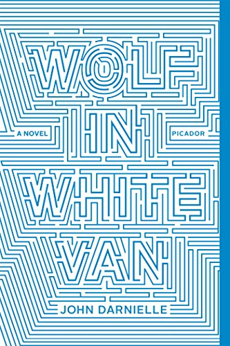 Wolf in White Van: A Novel (Games To Play In A Dark Room)