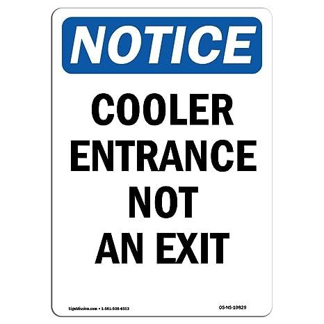 Amazon.com: OSHA enfriador de aviso – NO una señal de salida ...