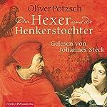 Der Hexer und die Henkerstochter   Oliver Pötzsch