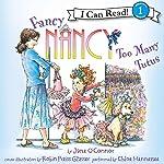 Fancy Nancy: Too Many Tutus | Jane O'Connor