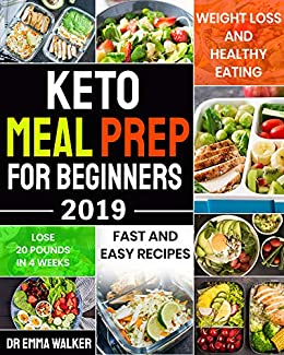 Keto Meal Prep For Beginners 2019: Fast and Easy Recipes