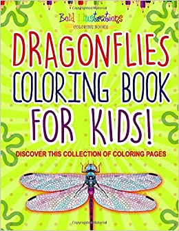 Dragonflies Coloring Book For Kids Discover This Collection
