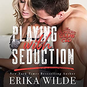 Playing with Seduction Audiobook
