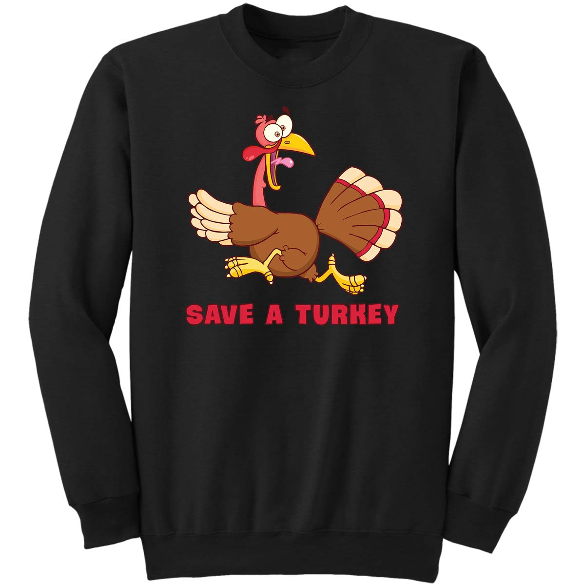 Funny Turkey Sign for Mens Womens Sweatshirt DoozyGifts99 Save A Turkey Thanksgiving Gifts