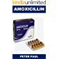 AMOXlClLLlN: The Perfect ANTIBIOTIC Solution for Eliminating BACTERIA INFECTIONS like Pneumonia, Bronchitis, Urinary Tract Infections and H.Pylori.