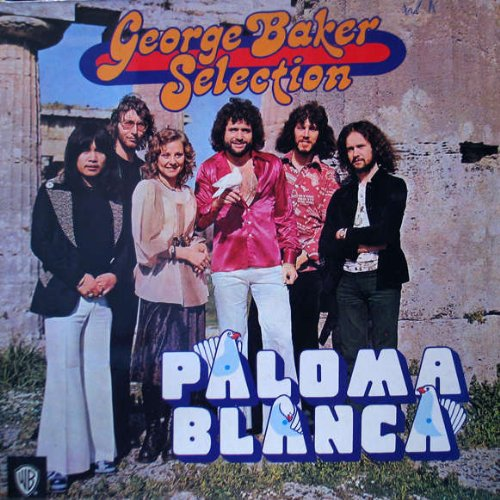 GEORGE BAKER SELECTION - George Baker Selection - Paloma Blanca - Warner Bros. Records - Wb 56136 - Zortam Music
