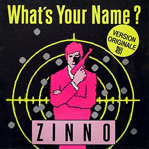 """Price comparison product image Zinno: What's Your Name 12"""" NM Canada WEA 24 89550"""